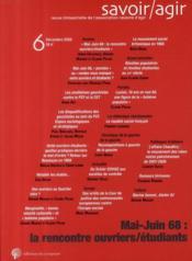 Mai-juin 68 ; la rencontre ouvrier/étudiant - Couverture - Format classique