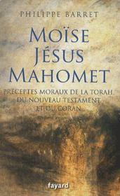 Moïse, Jésus, Mahomet - Couverture - Format classique