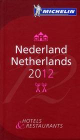 GUIDE ROUGE ; Nederland ; hotels & restaurants (édition 2012) - Couverture - Format classique