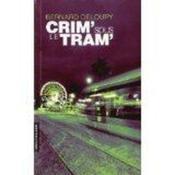 Crim' sous le tram' - Couverture - Format classique