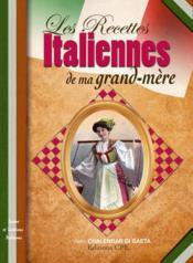 Recettes Italiennes De Ma Grand-Mere - Couverture - Format classique