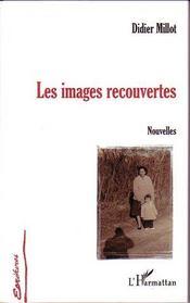 Les Images Recouvertes - Intérieur - Format classique