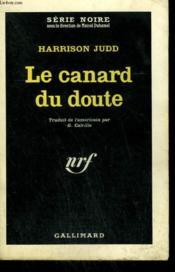 Le Canard Du Doute. ( Shadow Of A Doubt ).Collection : Serie Noire N° 756 - Couverture - Format classique