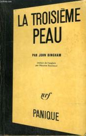 La Troisieme Peau. ( The Third Skin ). Collection Panique N° 3 - Couverture - Format classique