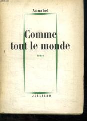 Comme Tout Le Monde. - Couverture - Format classique