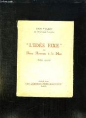 L Idee Fixe Ou Deux Hommes A La Mer. - Couverture - Format classique