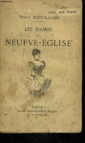 Les Dames De Neufve - Eglise. - Couverture - Format classique