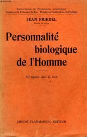 Personnalite Biologique De L'Homme. Collection : Bibliotheque De Philosophie Scientifique. - Couverture - Format classique