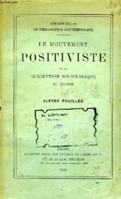 Le Mouvement Positiviste Et La Conception Sociologique Du Monde - Couverture - Format classique