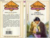 Erika Si Tu Savais... - Couverture - Format classique