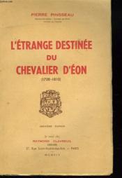 L'Etrange Destinee Du Chevalier D'Eon (1728-1810) - Couverture - Format classique