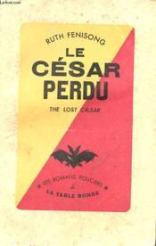 Le Cesar Perdu - Couverture - Format classique