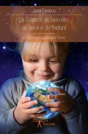 La science du bien-être au service de l'enfant - Couverture - Format classique