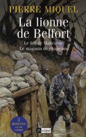 La lionne de Belfort ; le fou de Malicorne ; le magasin de chapeaux - Intérieur - Format classique
