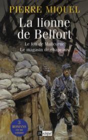 La lionne de Belfort ; le fou de Malicorne ; le magasin de chapeaux - Couverture - Format classique