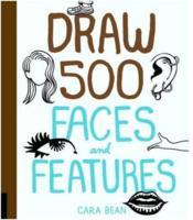 Draw 500 faces and features - Couverture - Format classique