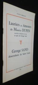 Lauriers et Amours de Maurice Dupin, petit-fils du Maréchal de Saxe et père de George Sand, Georges Sand descendante de Saint-Louis - Couverture - Format classique