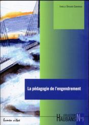 Haubans T.9 ; la pédagogie de l'engendrement - Couverture - Format classique