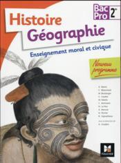 Histoire-géographie EMC ; 2de BAC pro - Couverture - Format classique