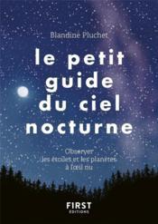 Le petit guide du ciel nocturne - Couverture - Format classique
