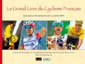 Le grand livre du cyclisme français ; les meilleurs moments de la saison 2019 - Couverture - Format classique