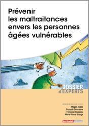 Prévenir les maltraitances envers les personnes âgées vulnérables - Couverture - Format classique