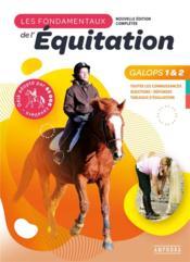 Les fondamentaux de l'équitation galops 1 et 2 - Couverture - Format classique