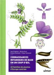Connaissances botaniques en un coup d'oeil ; 40 familles de plantes d'Europe centrale - Couverture - Format classique