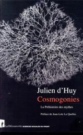 Cosmogonies ; la préhistoire des mythes - Couverture - Format classique