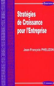 Strategies De Croissance Pour L'Entreprise - Intérieur - Format classique