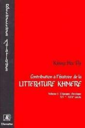Contribution A L'Histoire De La Litterature Kmere - Couverture - Format classique