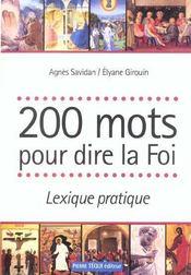 200 mots pour dire la foi - Intérieur - Format classique