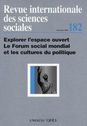 Riss N.182 ; Explorer L'Espace Ouvert, Le Forum Social Mondial Et Les Cultures Du Politique - Intérieur - Format classique