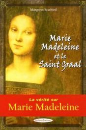 Marie-Madeleine Et Le Saint Graal - Couverture - Format classique