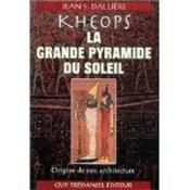 Kheops la grande pyramide du soleil - Couverture - Format classique