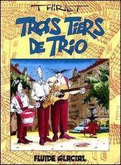 Trois Tiers De Trio T.1 - Intérieur - Format classique