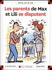 Les parents de Max et Lili se disputent - Couverture - Format classique