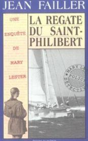 MARY LESTER T.17 ; la régate du Saint-Philibert - Couverture - Format classique