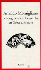 Les origines de la biographie dans la grece ancienne - Couverture - Format classique