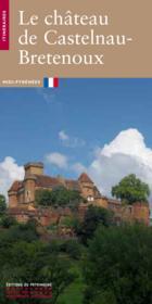 Le chateau de castelnau-bretenoux - Couverture - Format classique