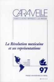 Revolution mexicaine et ses representations - Couverture - Format classique