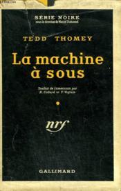 La Machine A Sous. ( And Dream Of Evil ). Collection : Serie Noire Avec Jaquette N° 229 - Couverture - Format classique
