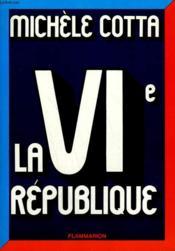 LA VIe REPUBLIQUE. - Couverture - Format classique