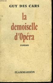 La Demoiselle D'Opera. - Couverture - Format classique