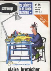 Les Cahiers De La Bande Dessinee N°24 - Dossier Claire Bretecher - Couverture - Format classique