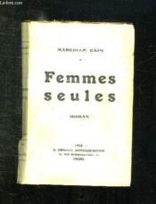 FEMMES SEULES. 4em EDITION. - Couverture - Format classique