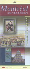 Montreal Une Ville D'Histoire Guide Patrimonial (1re édition) - Intérieur - Format classique