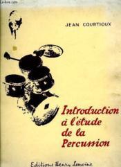 Introduction A L'Etude De La Percussion - Couverture - Format classique
