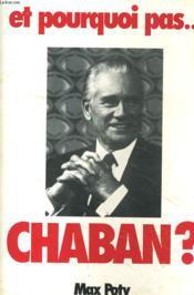 Et Pourquoi Pas... Chaban? - Couverture - Format classique