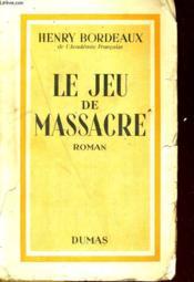 Le Jeu De Massacre. Roman - Couverture - Format classique